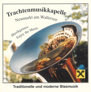 CD_Musikgenuss_Enjoy_the_Music_vorne, Aufnahmen, Musikgenuss, Enjoy the Music, Neumarkt am Wallersee, Traditionelle und moderne Blasmusik